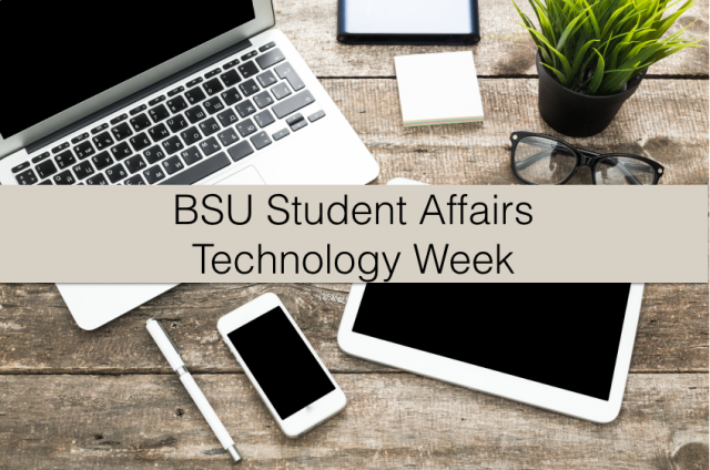 BSU Student Affairs Technology Week